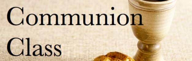 Communion Class